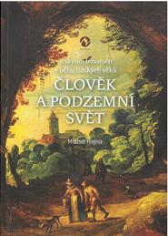 Clovek-a-podzemni-svet.png